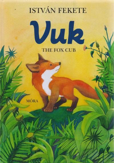 Fekete István - Vuk - The Fox Cub