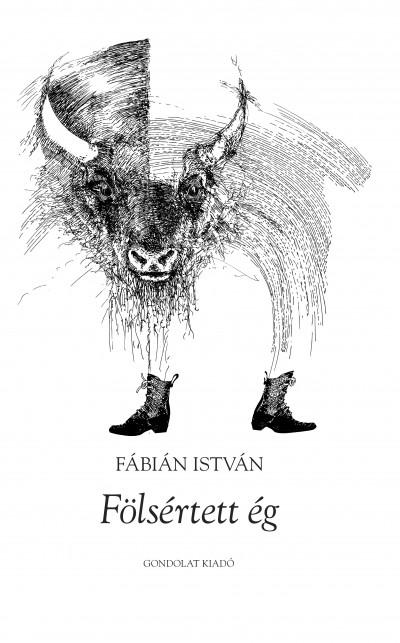 Fábián István - Fölsértett ég