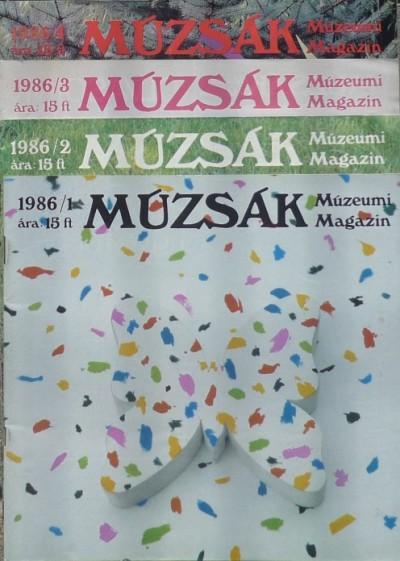 Nemes Iván  (Szerk.) - Múzsák Múzeumi Magazin 1986 (1-4)