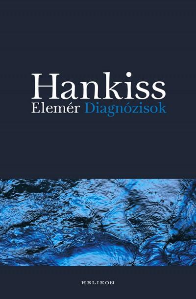 Hankiss Elemér - Diagnózisok
