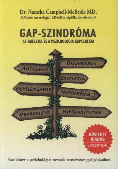 Dr. Natasha Campbell-Mcbride - Gap-szindróma - Az emésztés és a pszichológia kapcsolata