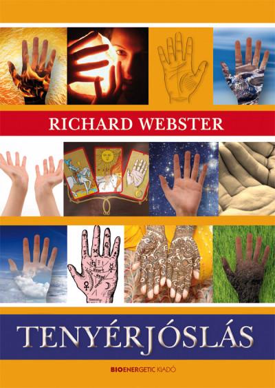 Richard Webster - Kajtár-Schneider Krisztina  (Szerk.) - Tenyérjóslás