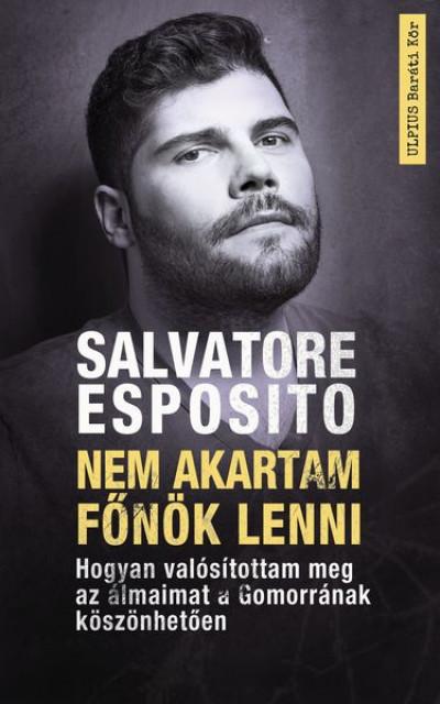 Salvatore Esposito - Nem akartam Don Gennaro lenni