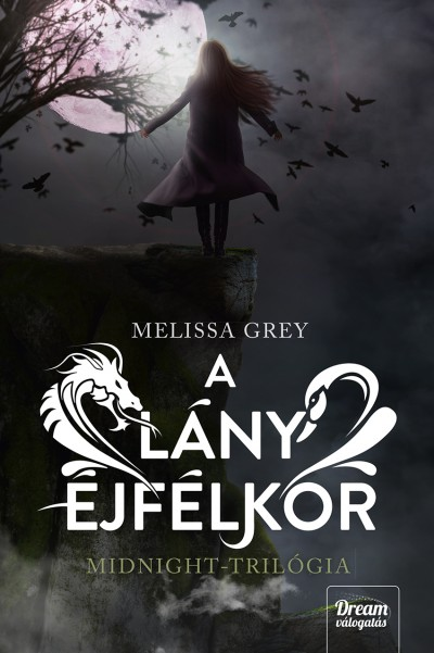 Melissa Grey - A lány éjfélkor