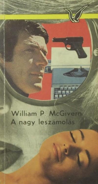 William P. Mcgivern - A nagy leszámolás