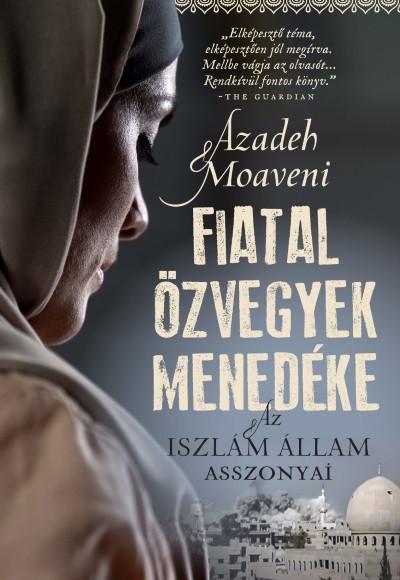 Azadeh Moaveni - Fiatal özvegyek menedéke