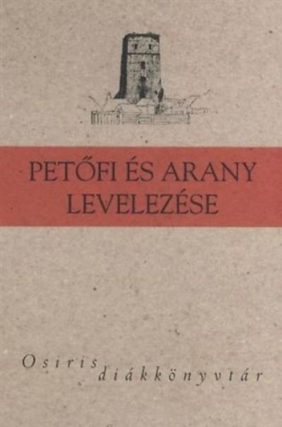 Korompay H. János  (Szerk.) - Petőfi és Arany levelezése