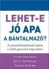 Bancroft Lundy - Jay G. Silverman - Daniel Ritchie - Lehet-e j� apa a b�ntalmaz�?