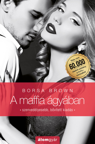 Borsa Brown - A maffia ágyában