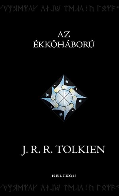 J. R. R. Tolkien - Az Ékkőháború