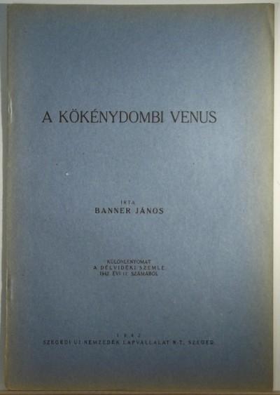 Banner János - A kökénydombi Venus