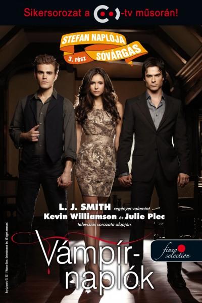Lisa Jane Smith - Stefan naplója 3. - Sóvárgás
