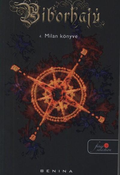 Benina - Burján Monika  (Szerk.) - Bíborhajú 4. - Milan könyve