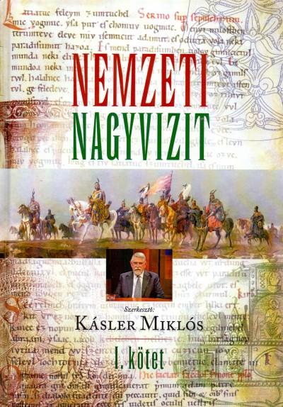 Kásler Miklós  (Szerk.) - Nemzeti nagyvizit - I. kötet