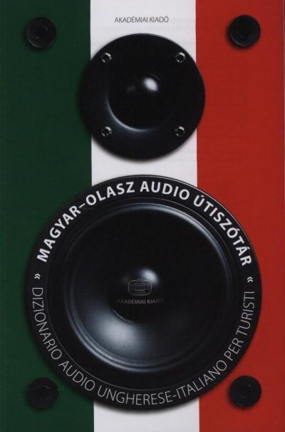 Pomázi Gyöngyi  (Szerk.) - Magyar-olasz audio útiszótár