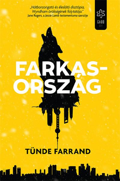 Tünde Farrand - Farkasország