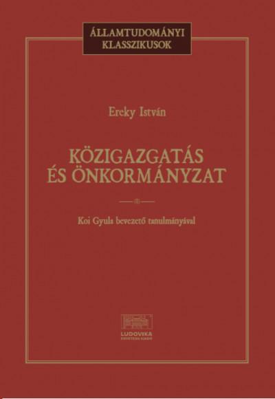 Ereky István - Közigazgatás és önkormányzat