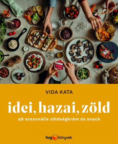 Vida Kata - Idei, hazai, zöld