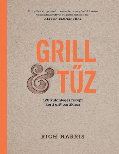 Rich Harris - Grill & tűz