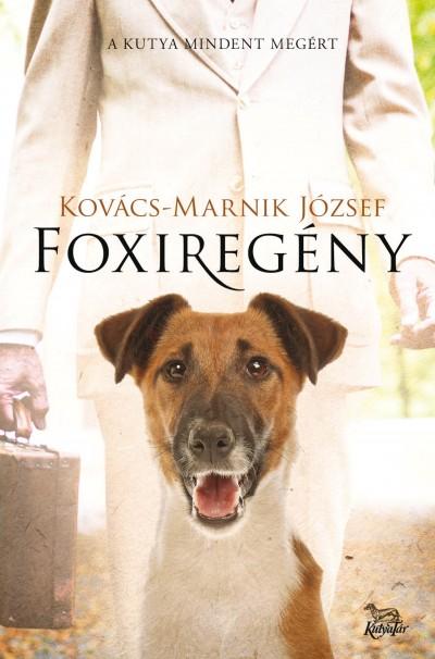 Kovács-Marnik József - Foxiregény