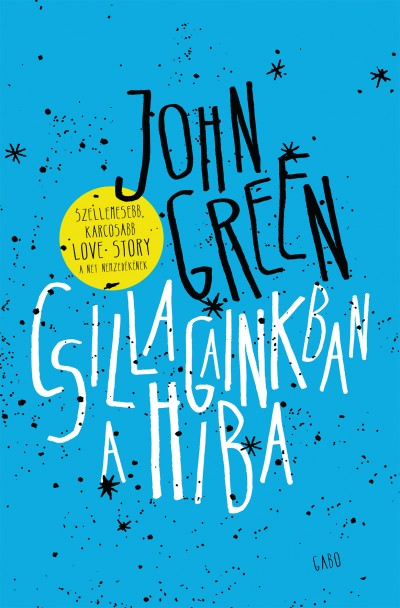 John Green - Csillagainkban a hiba