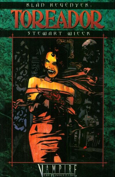 Stewart Wieck - Toreador (Klán regények 1.)
