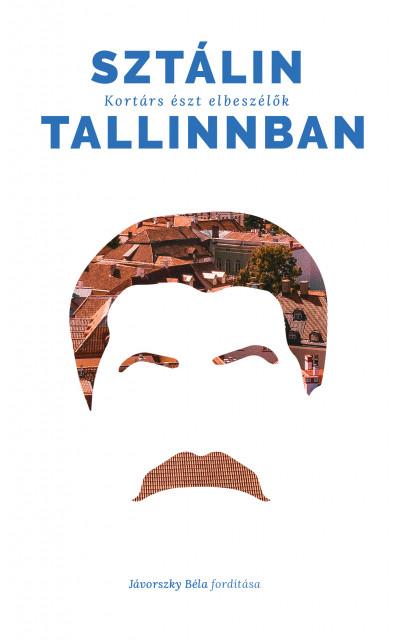 - Sztálin Tallinban