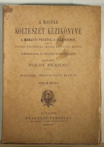 Toldy Ferenc - A magyar költészet kézikönyve