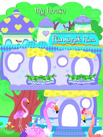 - My house - Flamingók háza
