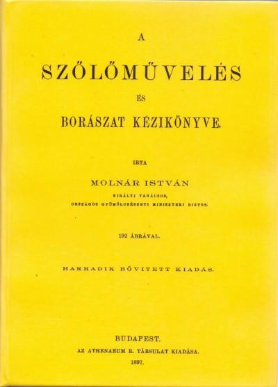 Molnár István - A szőlőművelés és borászat kézikönyve