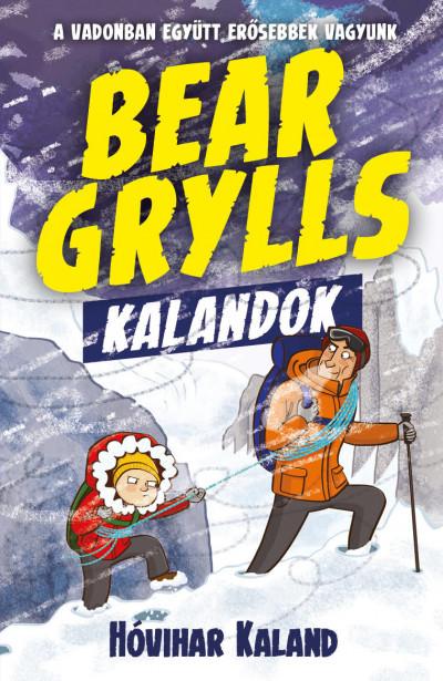 Bear Grylls - Bear Grylls kalandok - Hóvihar kaland