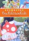 Melanie Hurlston - Ezersz�n� textilcsod�k