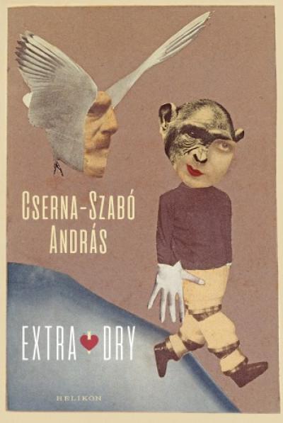 Cserna-Szabó András - Extra Dry