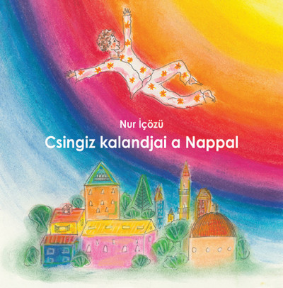 Nur Icözü - Csingiz kalandjai a Nappal