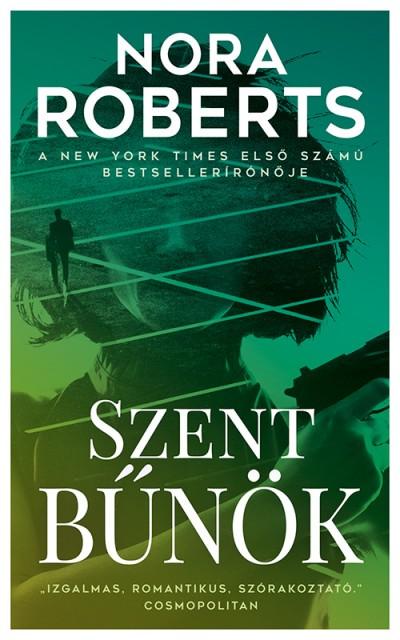 Nora Roberts - Szent bűnök