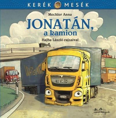 Mechler Anna - Jonatán, a kamion