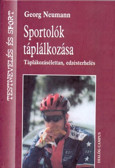 Georg Neumann - Sportolók táplálkozása