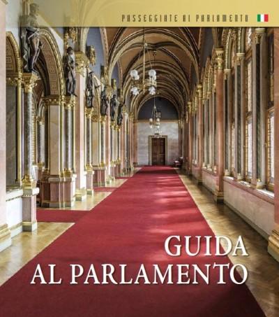 Dúzsi Éva  (Összeáll.) - Széll Szilvia  (Összeáll.) - Guida al Parlamento
