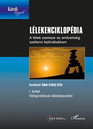 Attila Simon-Sz�kely (Szerk.) - L�lekenciklop�dia I.
