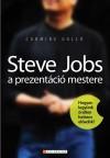 Carmine Gallo - Steve Jobs a prezent�ci� mestere