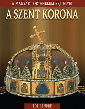 T�th Endre - A Szent Korona