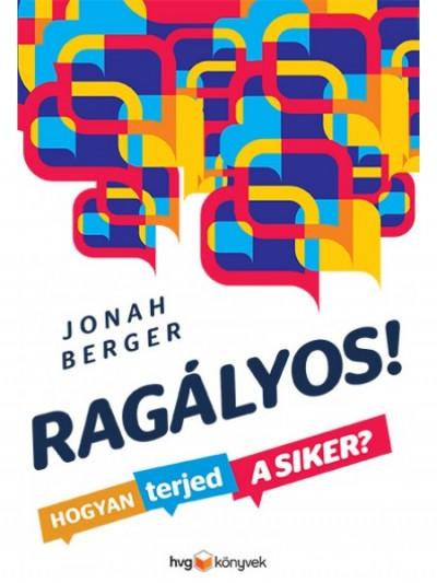 Jonah Berger - Ragályos!
