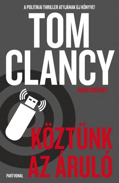 Tom Clancy - Mark Greaney - Köztünk az áruló