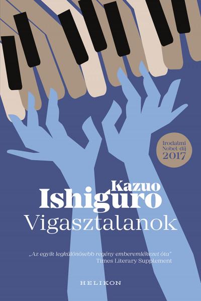 Kazuo Ishiguro - Vigasztalanok