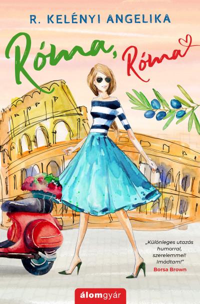 R. Kelényi Angelika - Róma, Róma