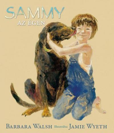 Barbara Walsh - Sammy az égen