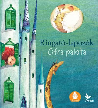 Gróh Ilona - Cifra palota - Ringató-lapozók 4.