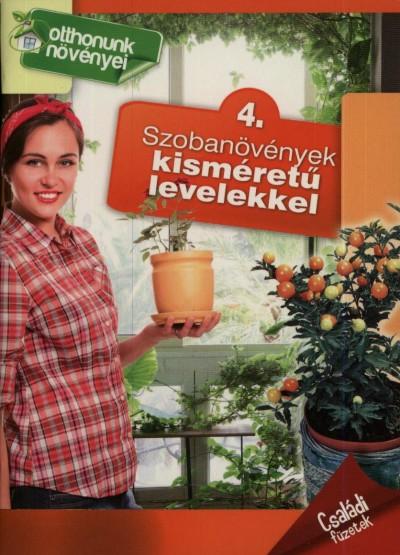 - Szobanövények kisméretű levelekkel