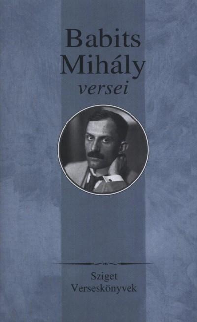 Babits Mihály - Réz Pál  (Vál.) - Babits Mihály versei