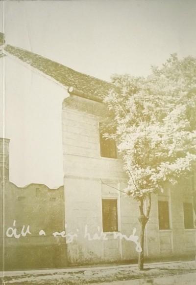 """Vendel-Mohay Lajosné - """"Áll a régi ház még..."""""""